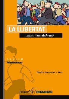 la llibertat segons hannah arendt-maite larrauri-9788481313536