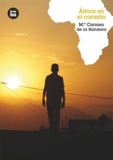 africa en el corazon-maria del carmen bandera gomez-9788483431436