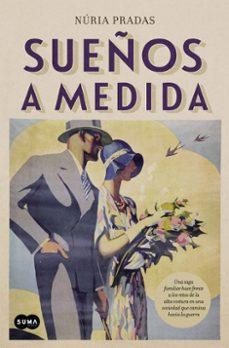 Ebook epub descarga gratuita SUEÑOS A MEDIDA 9788483658536 iBook de NURIA PRADAS in Spanish