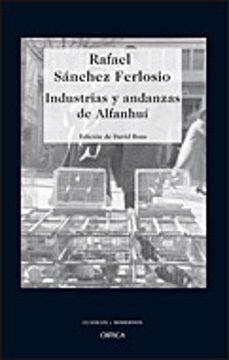 industrias y andanzas de alfanhui-rafael sanchez ferlosio-9788484329336