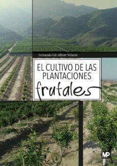 el cultivo de las plantaciones-fernando gil albert velarde-9788484766636