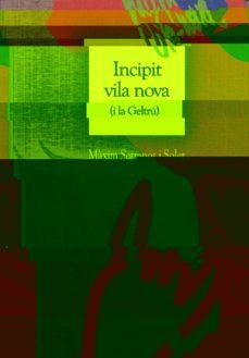 Incipit Vila Nova I La Geltru Maxim Serranos Soler Comprar Libro 9788485960736
