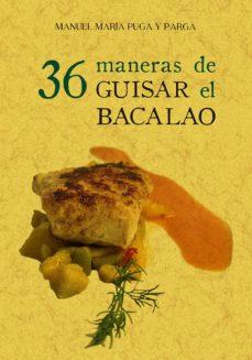 Descargar libros de Google vista completa 36 MANERAS DE GUISAR BACALAO 9788490016336