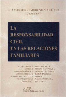 la responsabilidad civil en las relaciones familiares (ebook)-juan antonio moreno martinez-9788490317136