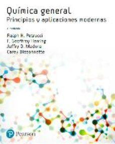 quimica general (11ª ed.): principios y aplicaciones modernas-ralph h. petrucci-9788490355336
