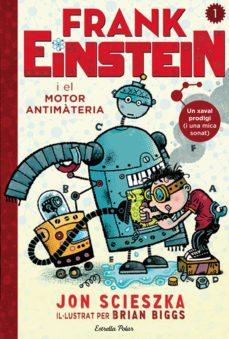 Ojpa.es Frank Einstein I El Motor Antimatèria Image