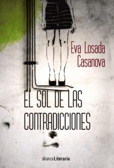 Descargando audiolibros para encender EL SOL DE LAS CONTRADICCIONES 9788491046936  in Spanish
