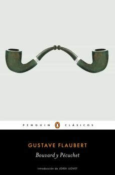 bouvard y pecuchet-gustave flaubert-9788491050636