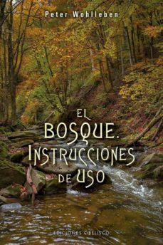 el bosque: instrucciones de uso-peter wohlleben-9788491113836