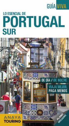 lo esencial de portugal sur 2018 (2ª ed.) (guia viva)-anton pombo rodriguez-9788491580836