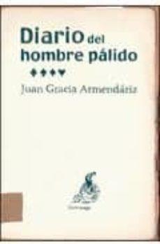 Descargar libro de texto japonés gratis DIARIO DEL HOMBRE PALIDO in Spanish CHM PDB de JUAN GRACIA ARMENDARIZ 9788492719136