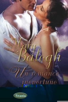 Libros de audio gratis en descargas de cd UN ROMANCE INOPORTUNO 9788492916436 en español MOBI de MARY BALOGH