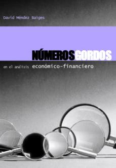 Descargar NUMEROS GORDOS EN EL ANALISIS ECONOMICO-FINANCIERO gratis pdf - leer online