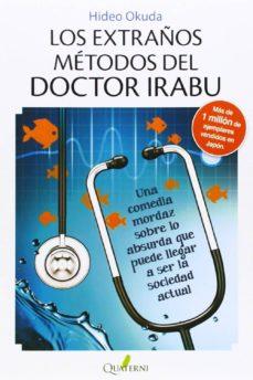 los extraños metodos del doctor irabu-hideo okuda-9788494117336
