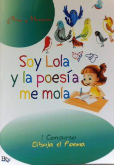 Trailab.it Soy Lola Y La Poesia Me Mola Image