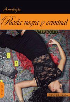 Descargas gratuitas de ordenadores PUCELA NEGRA Y CRIMINAL DJVU RTF 9788494612336 de  in Spanish