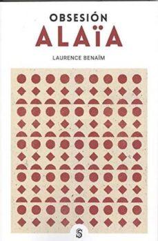 obsesion alaia-laurence benaim-9788494875236