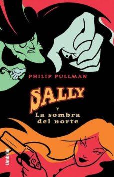 Descargar SALLY Y LA SOMBRA DEL NORTE gratis pdf - leer online