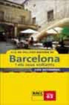 Bressoamisuradi.it Els 40 Millors Racons De Barcelona I Els Seus Voltants Image
