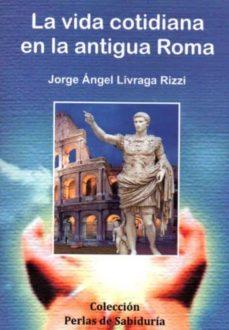 Eldeportedealbacete.es La Vida Cotidiana En La Antigua Roma Image
