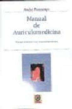 Descarga el libro de epub gratis MANUAL DE AURICULOMEDICINA (Spanish Edition) de ANDRE PRINTEMPS