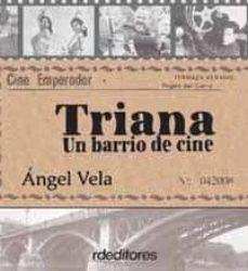 Javiercoterillo.es Triana, Un Barrio De Cine Image