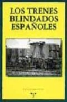 Titantitan.mx Los Trenes Blindados Españoles Image