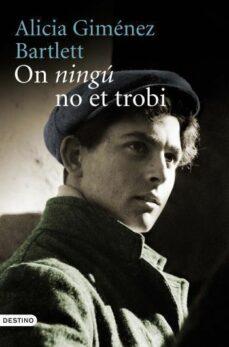 Libros en línea descargar ipod ON NINGU NO ET TROBI (PREMI NADAL 2011) FB2 de ALICIA GIMENEZ BARTLETT 9788497101936