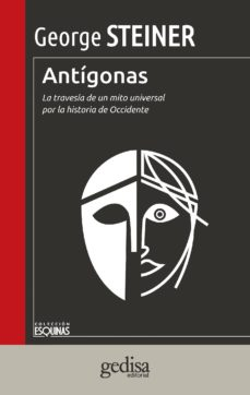 antígonas (ebook)-george steiner-9788497847636