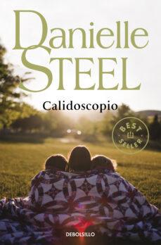Descargar ebook en ingles CALIDOSCOPIO FB2 (Spanish Edition) 9788497930536 de DANIELLE STEEL