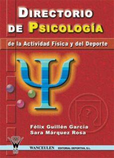 directorio de psicología de la actividad física y del deporte (ebook)-felix guillen garcia-sara marquez rosa-9788498235036