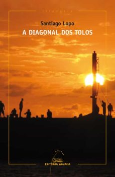 Descargar ebooks gratuitos para ipad 3 A DIAGONAL DOS TOLOS (Spanish Edition)