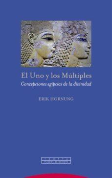 el uno y los multiples: concepciones egipcias de la divinidad-erik hornung-9788498796636