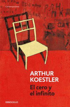 Descargas de libros electrónicos de libros de texto EL CERO Y EL INFINITO de ARTHUR KOESTLER