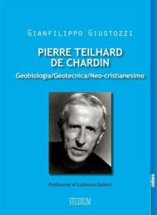 Teilhard de Chardin et la nouvelle évangélisation