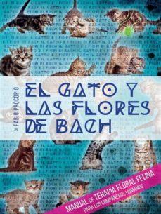 el gato y las flores de bach - manual de terapia floral felina para los compañeros humanos (ebook)-fabio procopio-9788892619036