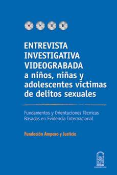 entrevista investigativa videograbada a niños, niñas y adolescentes víctimas de delitos sexuales (ebook)-amparo y justicia fundación-9789561419636