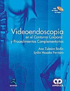 Ebook torrent descargas pdf VIDEOENDOSCOPIA EN EL CONTORNO CORPORAL Y PROCEDIMIENTOS COMPLEME NTARIOS + DVD de  9789588328836 in Spanish