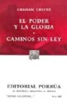 Cdaea.es El Poder Y La Gloria; Caminos Sin Ley Image