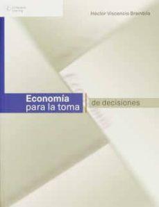 Viamistica.es Economia Para La Toma De Decisiones Image