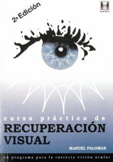 Libros descargar gratis epub CURSO PRACTICO DE RECUPERACION VISUAL