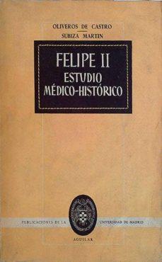 Officinefritz.it Felipe Ii Estudio Médico-histórico Image