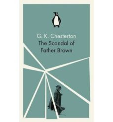 the scandal of father brown-g.k. chesterton-9780141393346