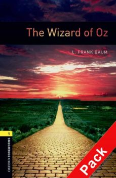 oxford bookworms library: oxford bookworms stage 1: the wizard of oz cd pack ed 08: 400 headwords-9780194788946