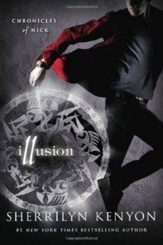 illusion: chronicles of nick-sherrilyn kenyon-9781250002846