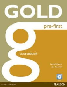Descargar libros en línea pdf GOLD PRE-FIRST COURSEBOOK AND CD-ROM PACK (Spanish Edition) de AA.VV.