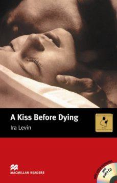 Descargar MACMILLAN READERS INTERMEDIATE: KISS BEFORE DYING, A PACK gratis pdf - leer online