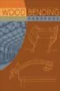 Libros en ingles gratis descargar audio WOOD BENDING HANDBOOK RTF DJVU