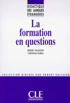la formation en questions - didactique des langues étrangères - ebook (ebook)-christian puren-robert galisson-9782090377446