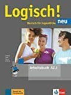 Descargar pdf de libros electronicos LOGISCH NEU A2.1 EJERCICIOS+AUDIO ONLINE in Spanish